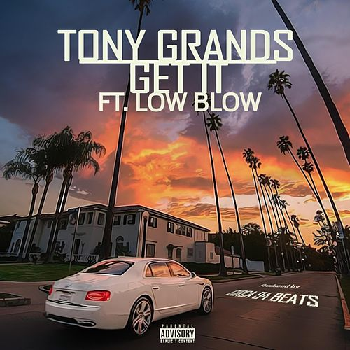 Get It by Tony Grands