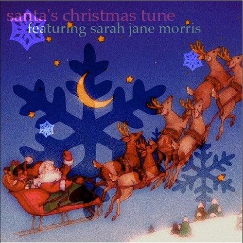 Santas Christmas Tune de Sarah Jane Morris