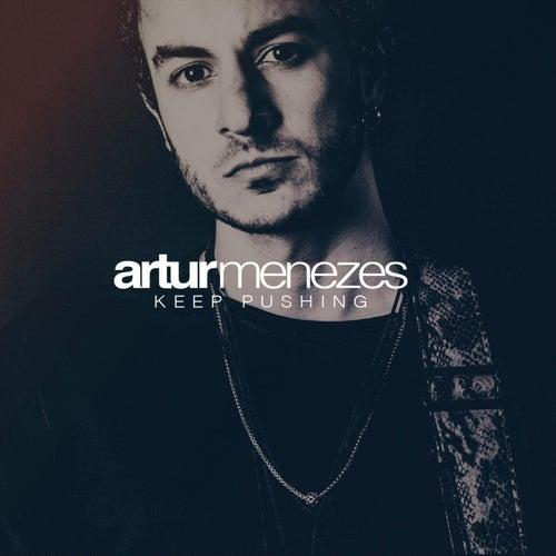 Keep Pushing by Artur Menezes