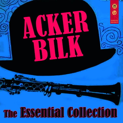 The Essential Collection by Acker Bilk