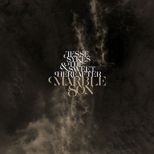 Marble Son von Jesse Sykes & The Sweet Hereafter