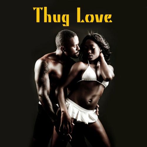 Thug Love von Various Artists