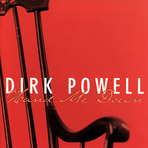 Hand Me Down by Dirk Powell