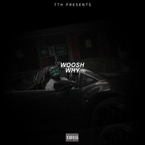Why von The Woosh
