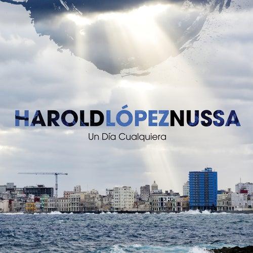 Un Día Cualquiera by Harold Lopez-Nussa