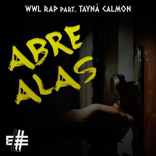Abre Alas di WWL Rap