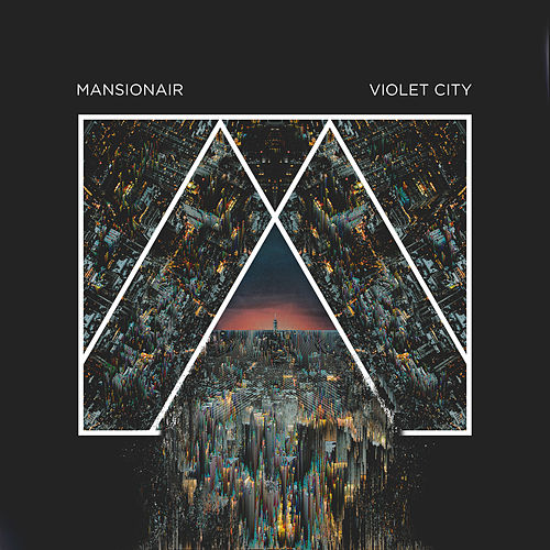 Violet City by Mansionair