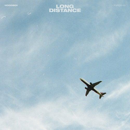 Long Distance von Hoodboi