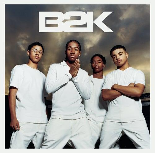 B2K by B2K