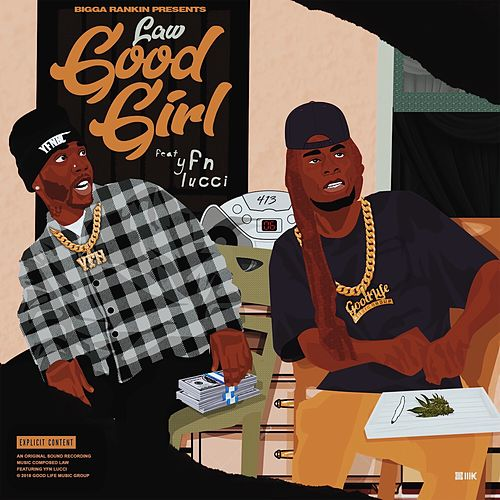 Good Girl (feat. YFN Lucci & Bigga Rankin) de LAW