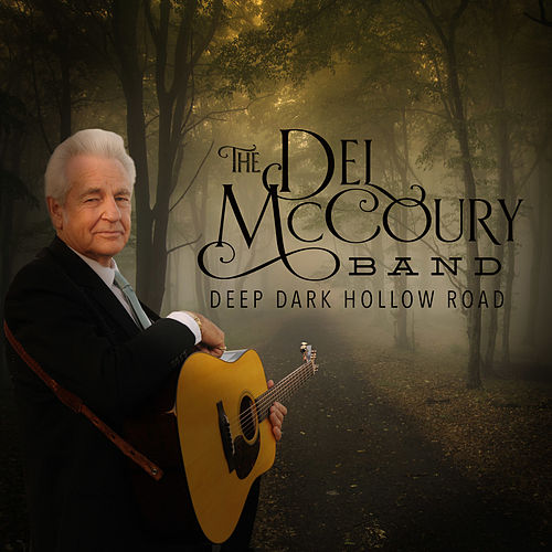 Deep Dark Hollow Road von Del McCoury