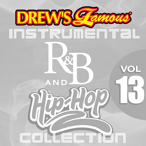 Drew's Famous Instrumental R&B And Hip-Hop Collection (Vol. 13) by Victory