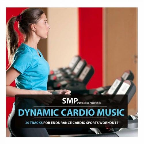 Dynamic Cardio Music von Various Artists