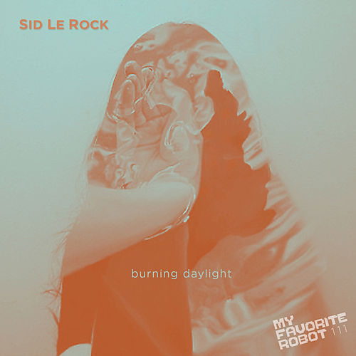 Burning Daylight von Sid Le Rock