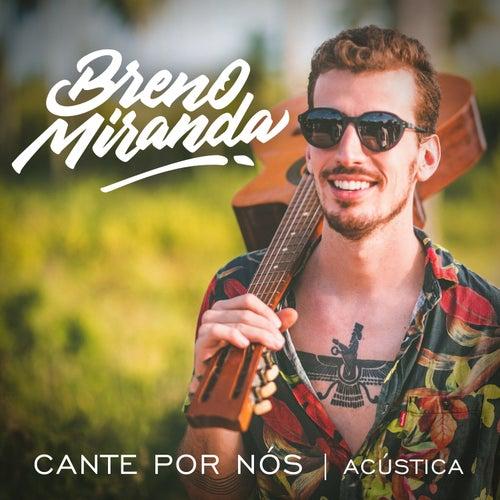 Cante por Nós (Acústica) by Breno Miranda