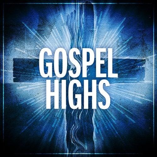 Gospel Highs von Various Artists