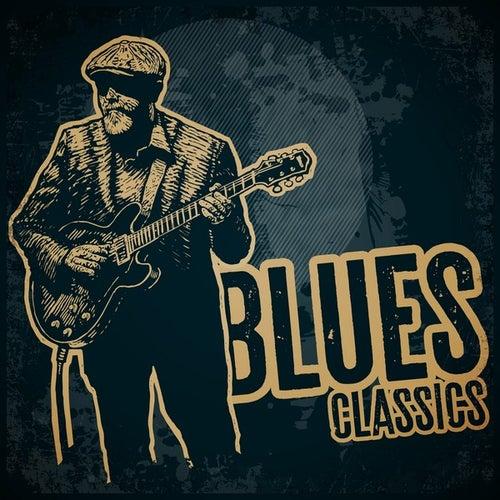 Blues Classics von Various Artists