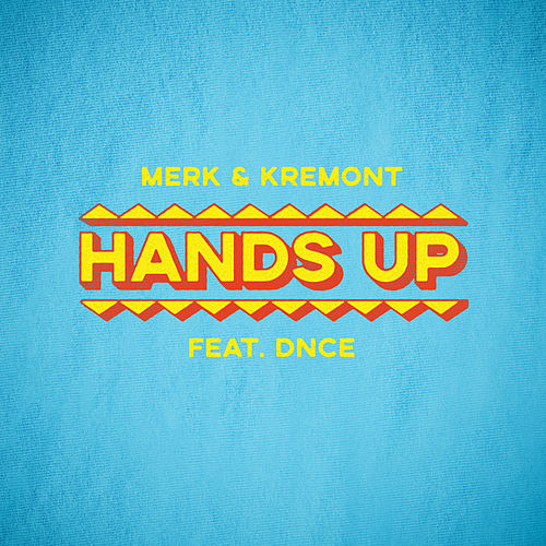 Hands Up by Merk and Kremont