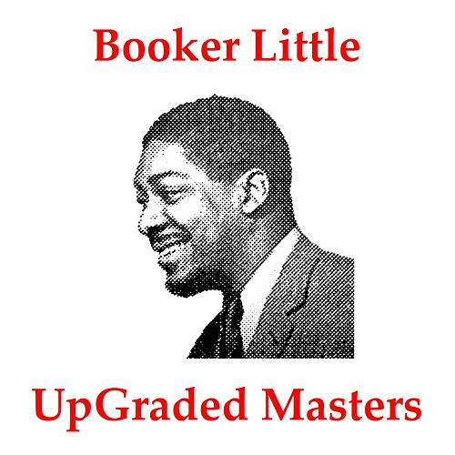 UpGraded Masters (Remastered 2018) de Booker Little