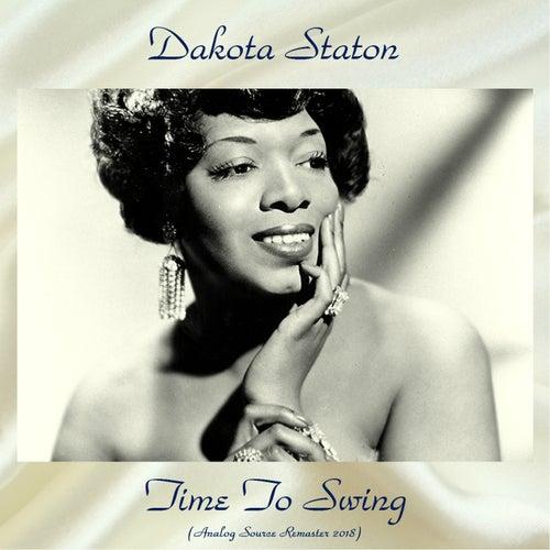 Time To Swing (Analog Source Remaster 2018) von Dakota Staton