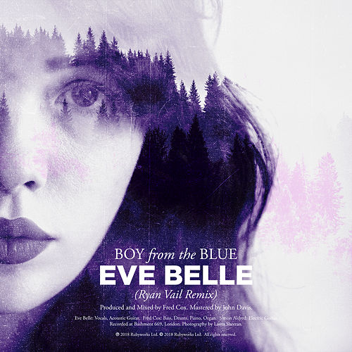 Boy from the Blue (Ryan Vail Remix) by Eve Belle