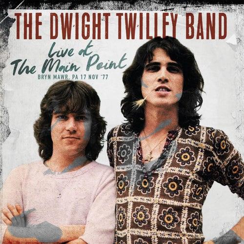 Live at the Main Point, Bryn Mawr, PA 17 Nov '77 + Bonus Tracks de Dwight Twilley
