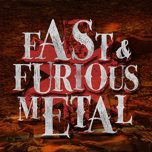 Fast & Furious Metal by Various Artists