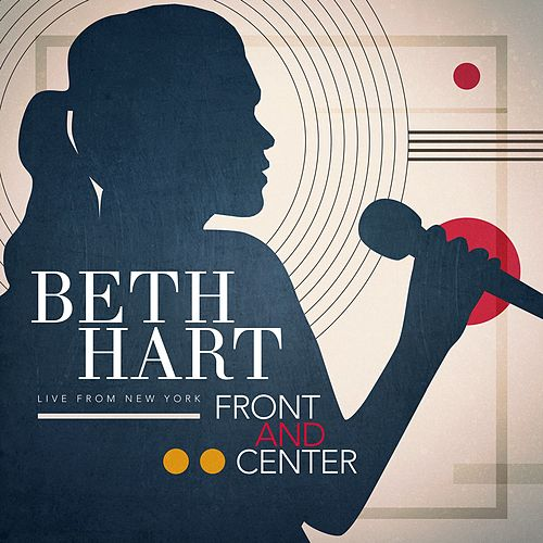 Front And Center (Live From New York) by Beth Hart