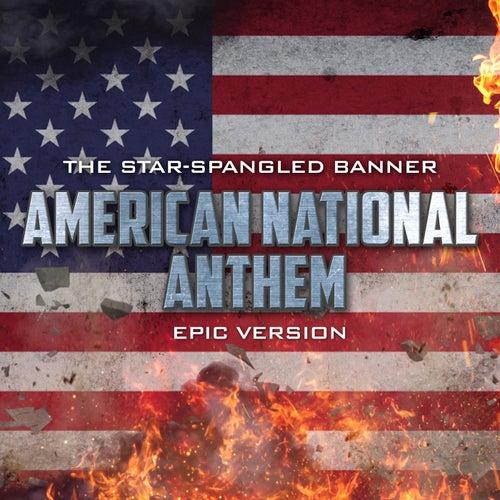 'Star Spangled Banner' - The United States of America National Anthem (Epic Version) von Alala