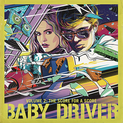 Baby Driver Volume 2: The Score for A Score by Various Artists