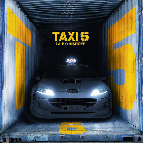 Taxi 5 (Bande originale inspirée du film) von Various Artists