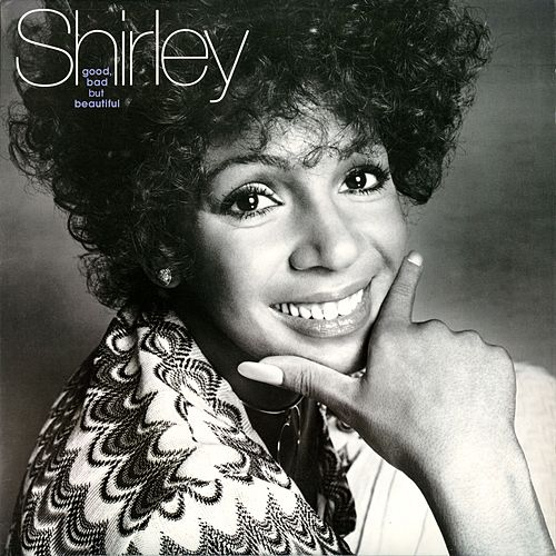 Good, Bad but Beautiful von Shirley Bassey
