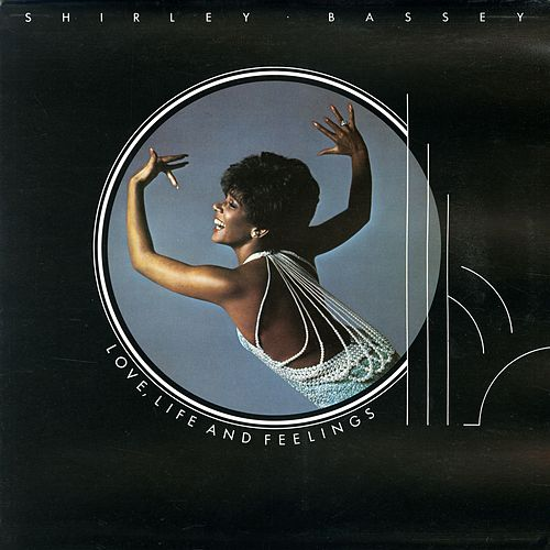 Love, Life and Feelings by Shirley Bassey