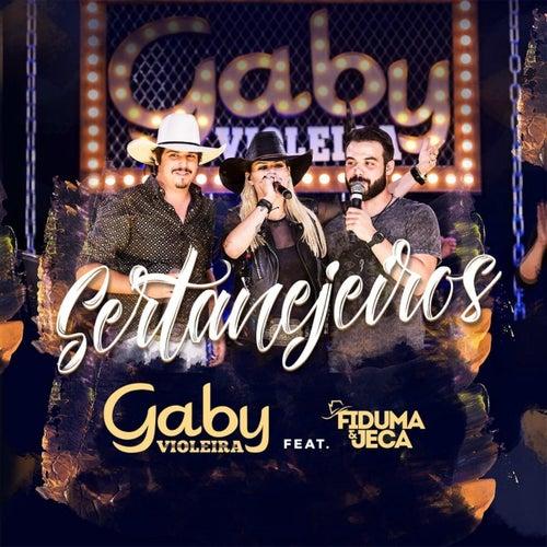 Sertanejeiros (Ao Vivo) [feat. Fiduma & Jeca] de Gaby Violeira