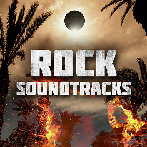Rock Soundtracks by Various Artists