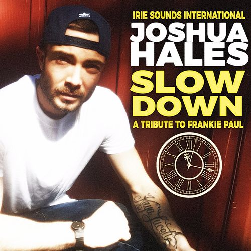 Slow Down - Single von Joshua Hales