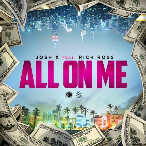 All On Me de Josh X