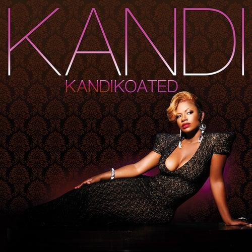 Kandi Koated (Deluxe) by Kandi
