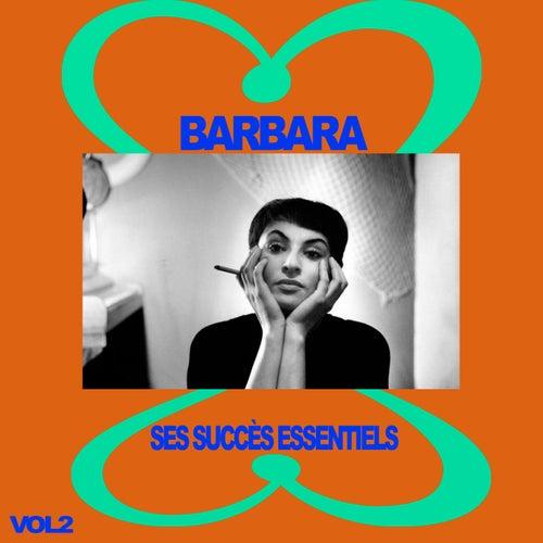 Barbara - Ses Succès Essentiels, Vol. 2 de Barbara