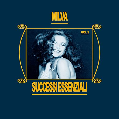 Milva - Successi Essenziali, Vol. 1 by Milva