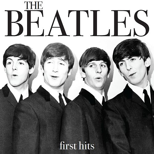 First Hits by The Beatles