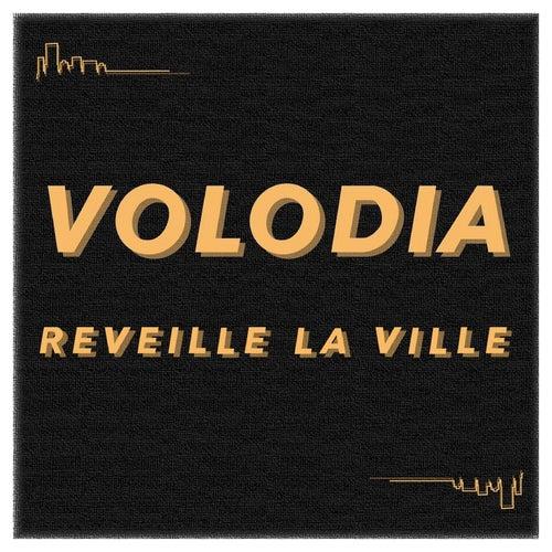 Réveille la ville by Volodia