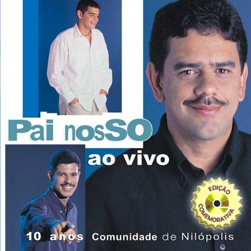 Pai Nosso (Ao Vivo) by Comunidade de Nilópolis
