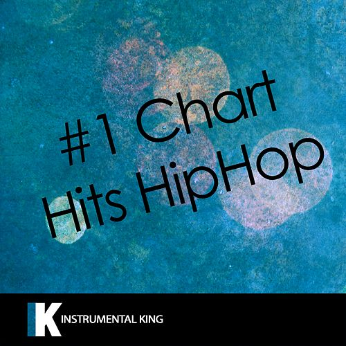 #1 Chart Hits Hiphop by Instrumental King