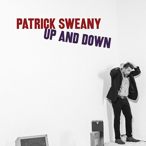 Up and Down by Patrick Sweany