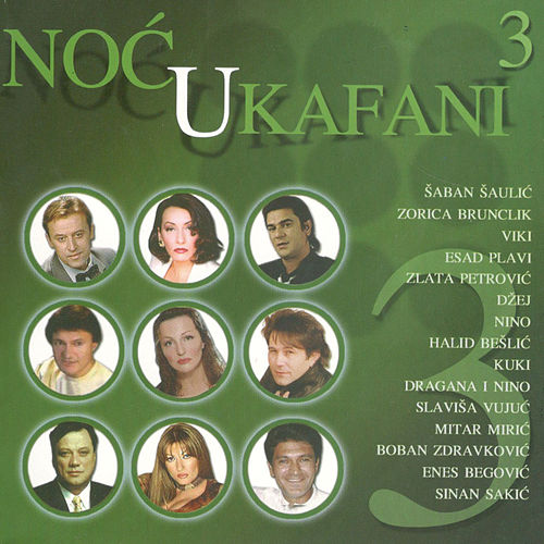 Noc U Kafani Vol. 3 by Various Artists