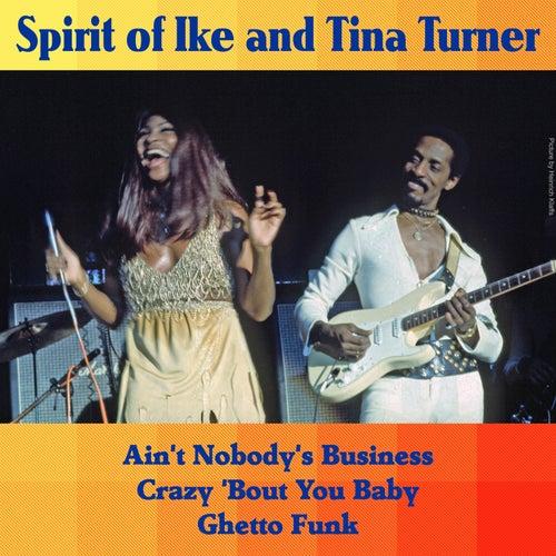 Spirit of Ike & Tina Turner de Ike and Tina Turner