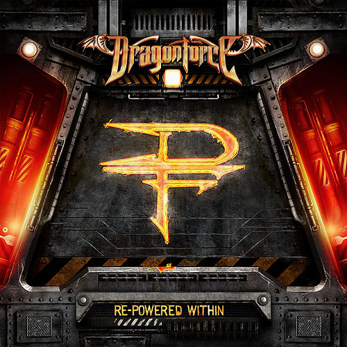 Re-Powered Within by Dragonforce