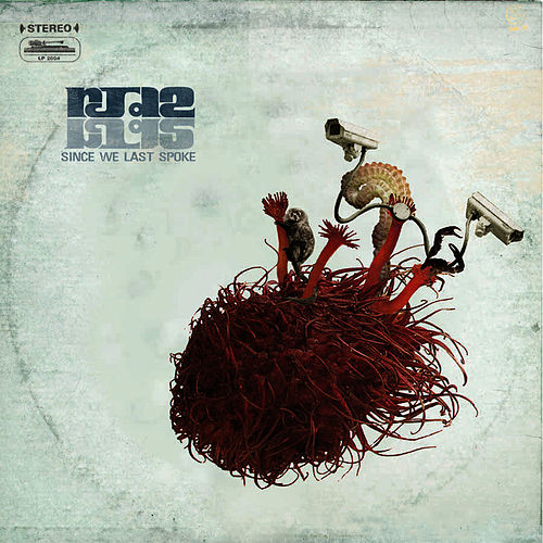 Since We Last Spoke: Deluxe by RJD2