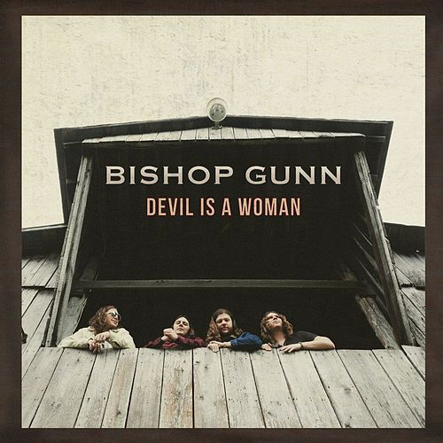 Devil Is a Woman by Bishop Gunn